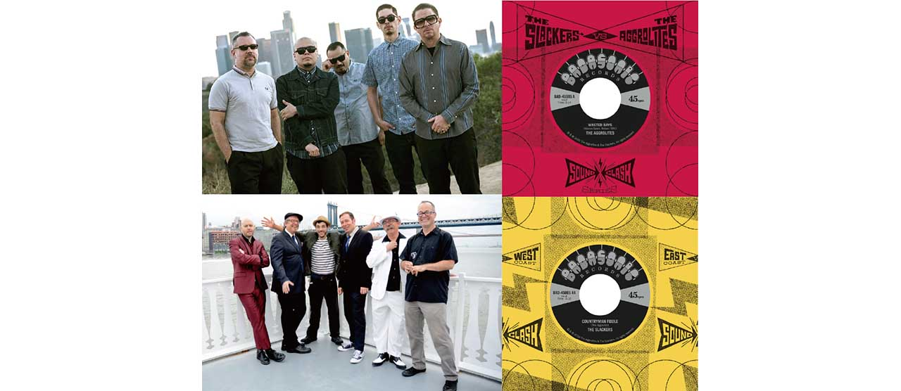 Badasonic Recordsよりリリース&即完売した「BADASONIC RECORDS SOUNDCLASH SERIES」第一弾の夢の競演、「THE AGGROLITES vs THE SLACKERS」の7インチが限定入荷!!
